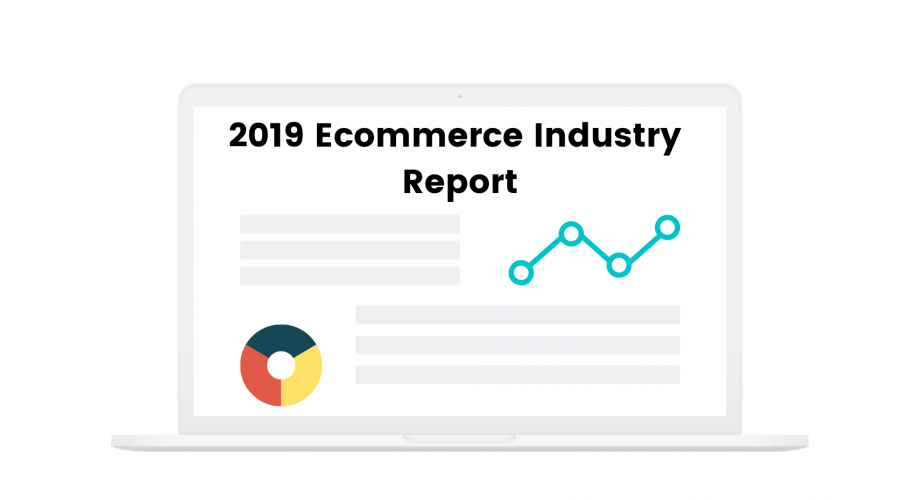 2019 Ecommerce Industry Report